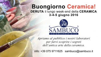 Buongiorno Ceramica! … in Deruta, Sambuco opens its workshops to tourists.