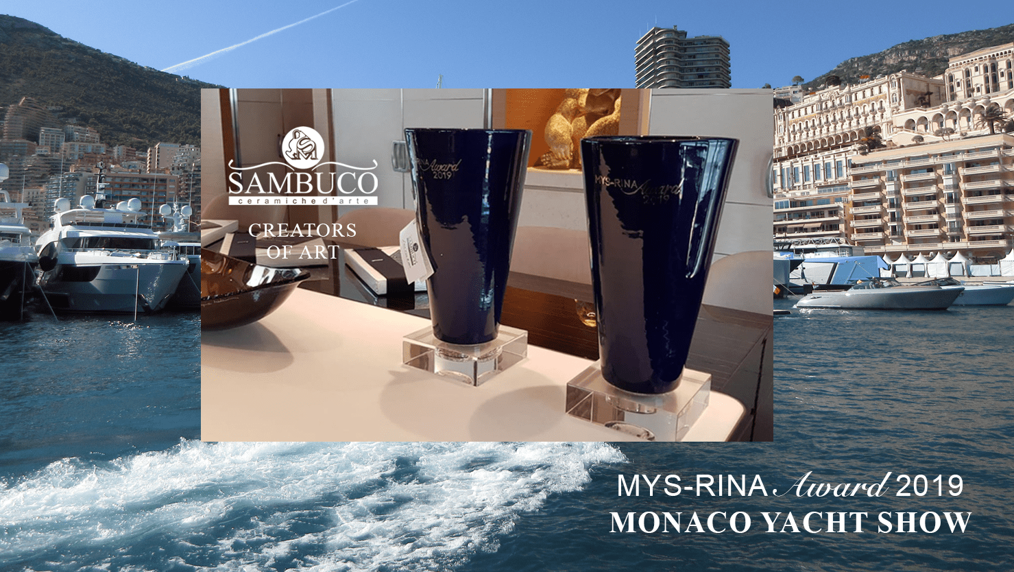 Sambuco at MYS Monaco Yacht Show 2019 with its creations.
